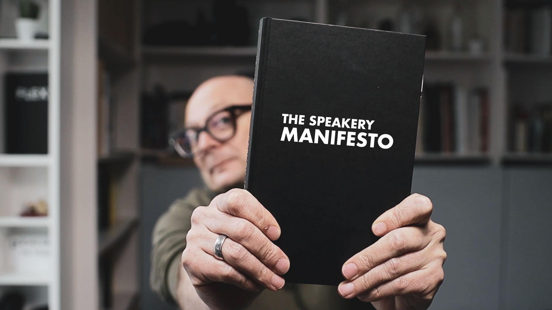 The Speakery Manifesto